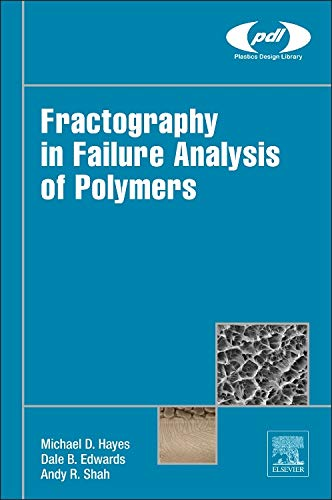 9780323242721: Fractography in Failure Analysis of Polymers (Plastics Design Library)