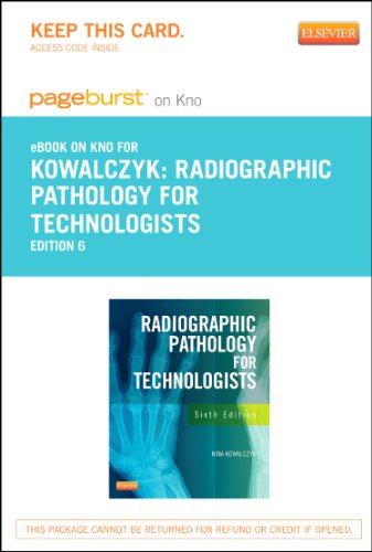 9780323243711: Radiographic Pathology for Technologists - Elsevier eBook on Intel Education Study (Retail Access Card), 6e