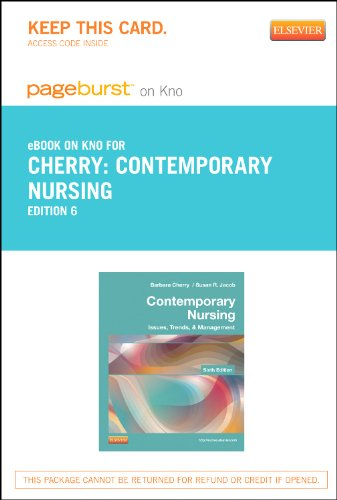 9780323244473: Contemporary Nursing - Pageburst E-Book on Kno (Retail Access Card): Issues, Trends, & Management, 6e