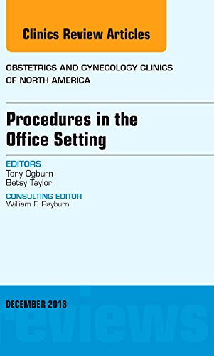 Procedures in the Office Setting, An Issue: Tony Ogburn, Betsy