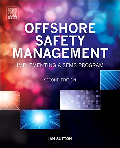 9780323262064: Offshore Safety Management, Second Edition: Implementing a SEMS Program