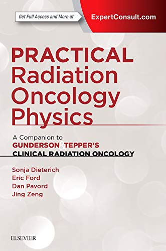 9780323262095: Practical Radiation Oncology Physics: A Companion to Gunderson & Tepper's Clinical Radiation Oncology, 1e