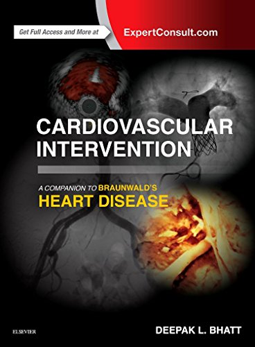 9780323262194: Cardiovascular Intervention: A Companion to Braunwald?s Heart Disease, 1e