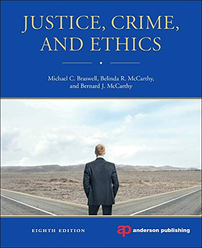 Justice, Crime, and Ethics: McCarthy, Bernard J.,