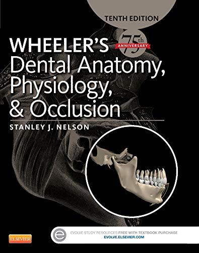 9780323263238: Wheeler's Dental Anatomy, Physiology and Occlusion, 10e
