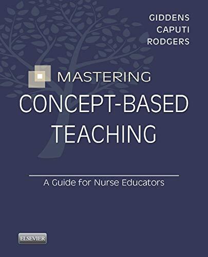 9780323263306: Mastering Concept-Based Teaching: A Guide for Nurse Educators, 1e