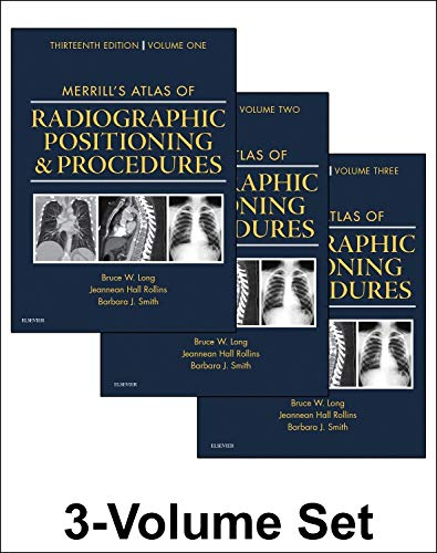 9780323263412: Merrill's Atlas of Radiographic Positioning and Procedures: 3-Volume Set, 13e