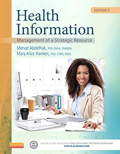 Health Information: Management of a Strategic Resource, 5e: Abdelhak PhD  RHIA  FAHIMA, Mervat; ...
