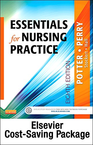 Essentials for Nursing Practice - Text and Virtual Clinical Excursions Online Package, 8e: Potter ...