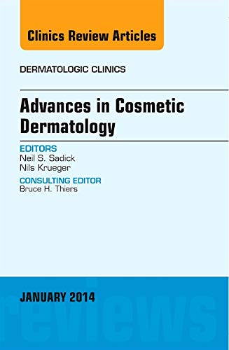 9780323263887: Advances in Cosmetic Dermatology, an Issue of Dermatologic Clinics (The Clinics: Dermatology)