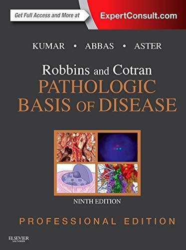 9780323266161: Robbins and Cotran Pathologic Basis of Disease Professional Edition, 9e (Robbins Pathology)