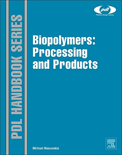 9780323266987: Biopolymers: Processing and Products (Plastics Design Library)