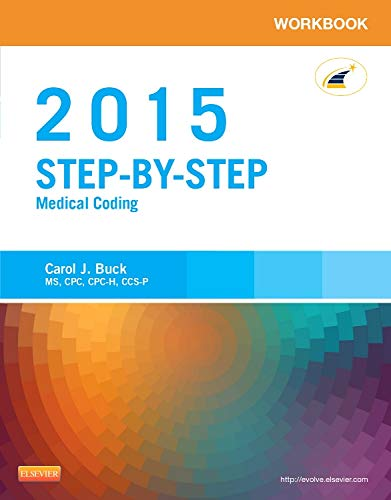 9780323279802: Workbook for Step-by-Step Medical Coding, 2015 Edition, 1e