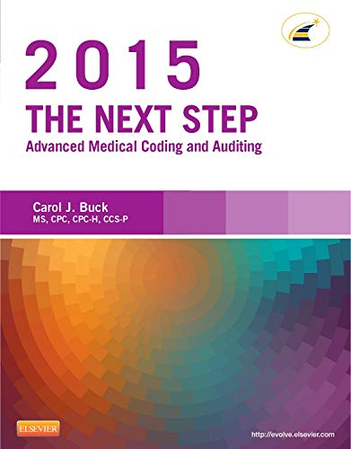9780323279833: The Next Step: Advanced Medical Coding and Auditing, 2015 Edition, 1e