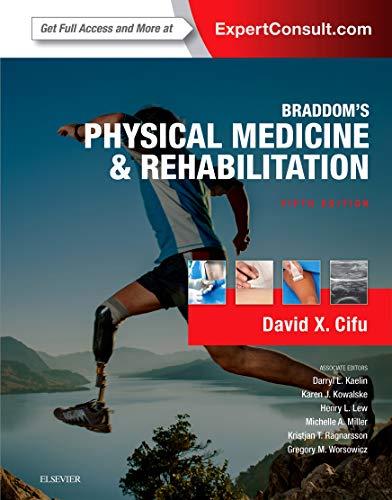 Braddom's Physical Medicine and Rehabilitation, 5e: Cifu MD, David X.