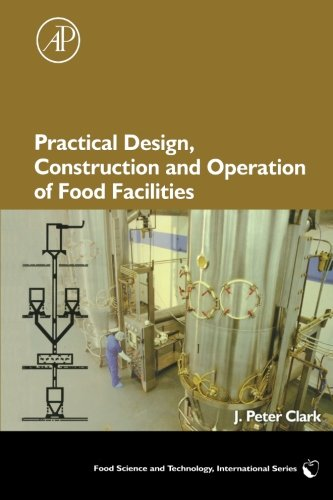 9780323281058: Practical Design, Construction and Operation of Food Facilities