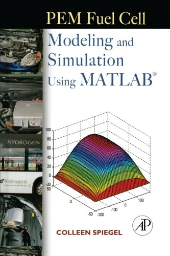 9780323281133: PEM Fuel Cell Modeling and Simulation Using Matlab