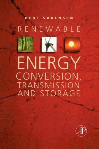 9780323281140: Renewable Energy Conversion, Transmission, and Storage