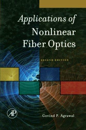 9780323281188: Applications of Nonlinear Fiber Optics: Second Edition