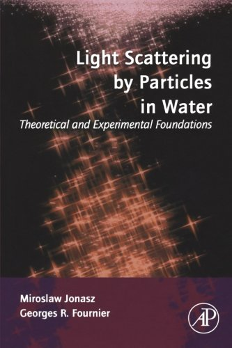 9780323281317: Light Scattering by Particles in Water: Theoretical and Experimental Foundations