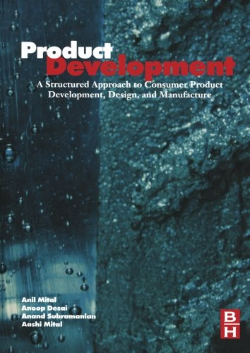 9780323281393: Product Development: A Structured Approach to Design and Manufacture