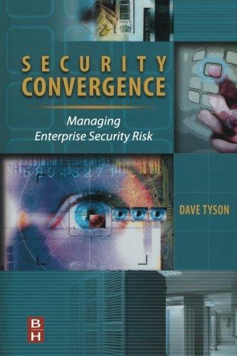 9780323281423: Security Convergence: Managing Enterprise Security Risk