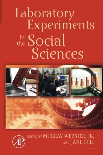9780323281676: Laboratory Experiments in the Social Sciences