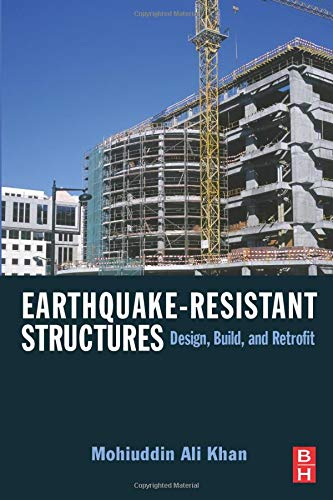 9780323281867: Earthquake-Resistant Structures: Design, Build, and Retrofit