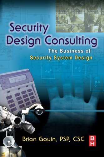 9780323281928: Security Design Consulting: The Business of Security System Design