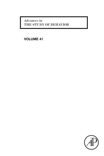 9780323282000: Advances in the Study of Behavior (Volume 41)