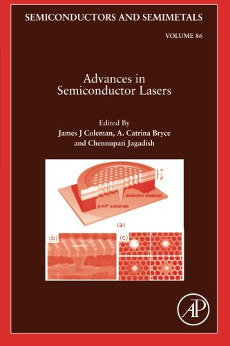 Advances in Semiconductor Lasers (Volume 86)