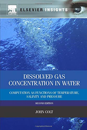 9780323282253: Dissolved Gas Concentration in Water: Computation as Functions of Temperature, Salinity and Pressure