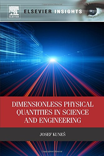 9780323282369: Dimensionless Physical Quantities in Science and Engineering