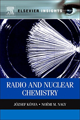 9780323282451: Nuclear and Radiochemistry