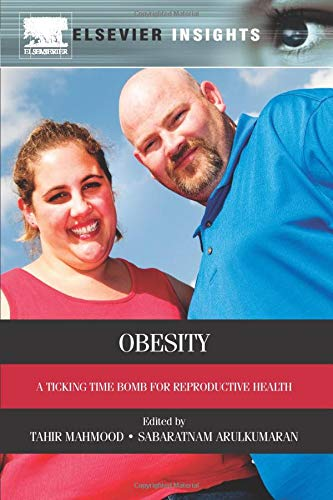 9780323282475: Obesity: A ticking time bomb for reproductive health