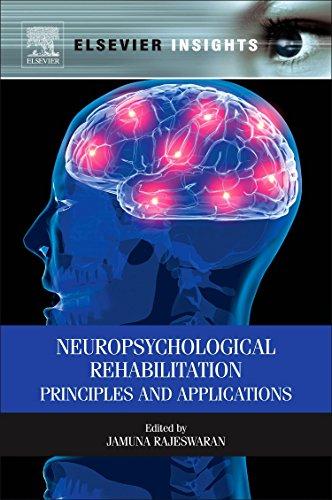 9780323282482: Neuropsychological Rehabilitation: Principles and Applications