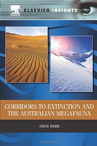 9780323282611: Corridors to Extinction and the Australian Megafauna