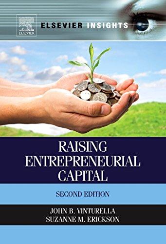 9780323282628: Raising Entrepreneurial Capital