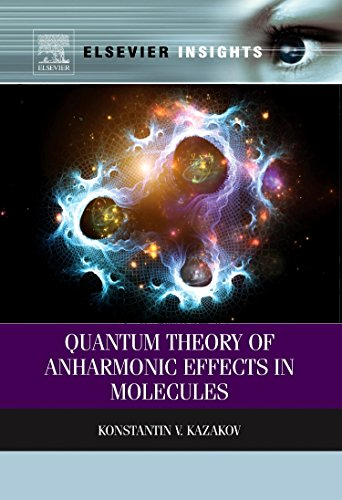 9780323282666: Quantum Theory of Anharmonic Effects in Molecules