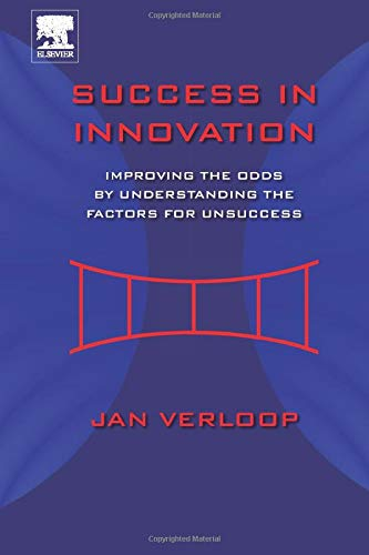 9780323282734: Success in Innovation: Improving the Odds by Understanding the Factors for Unsuccess