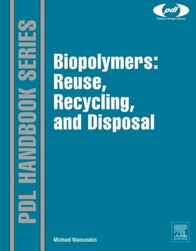 9780323282826: Biopolymers: Reuse, Recycling, and Disposal