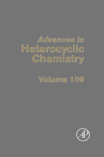 Advances in Heterocyclic Chemistry (Volume 109)