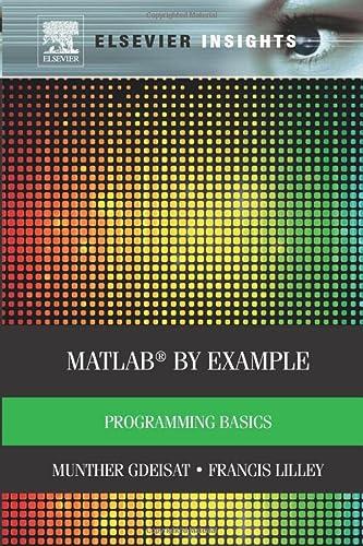 9780323282895: Matlab by Example: Programming Basics
