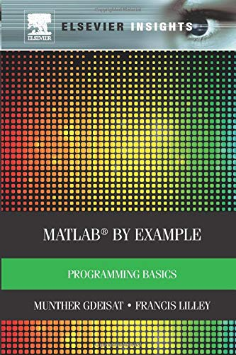 9780323282895: Matlab by Example: Programming Basics