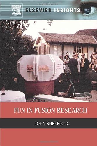 9780323282963: Fun in Fusion Research