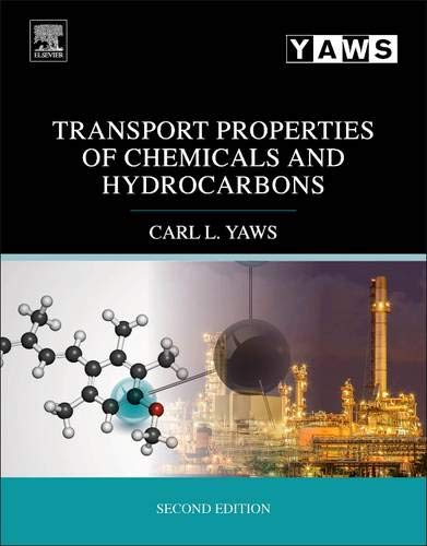 9780323286589: Transport Properties of Chemicals and Hydrocarbons, Second Edition