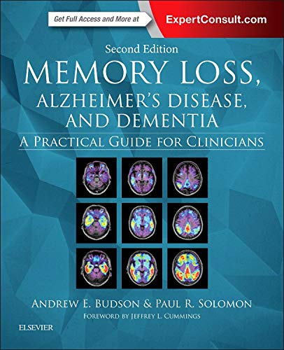 9780323286619: Memory Loss, Alzheimer's Disease, and Dementia: A Practical Guide for Clinicians, 2e