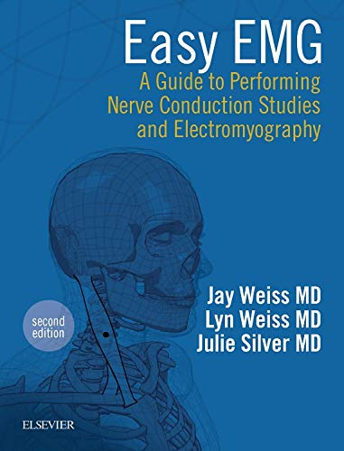 9780323286640: Easy EMG: A Guide to Performing Nerve Conduction Studies and Electromyography, 2e