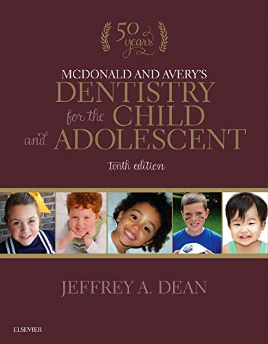 9780323287456: McDonald and Avery's Dentistry for the Child and Adolescent, 10e