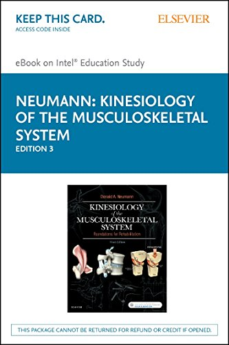 9780323287562: Kinesiology of the Musculoskeletal System - Elsevier eBook on Intel Education Study (Retail Access Card): Foundations for Rehabilitation, 3e
